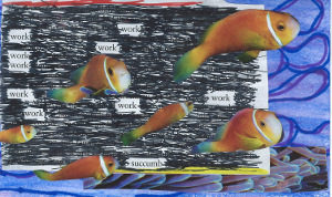 Tropical fish collage with blackout poem